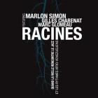 Marlon Simon - Gilles Chabenat - Marc Glomeau