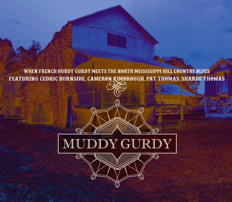 Album Muddy Gurdy